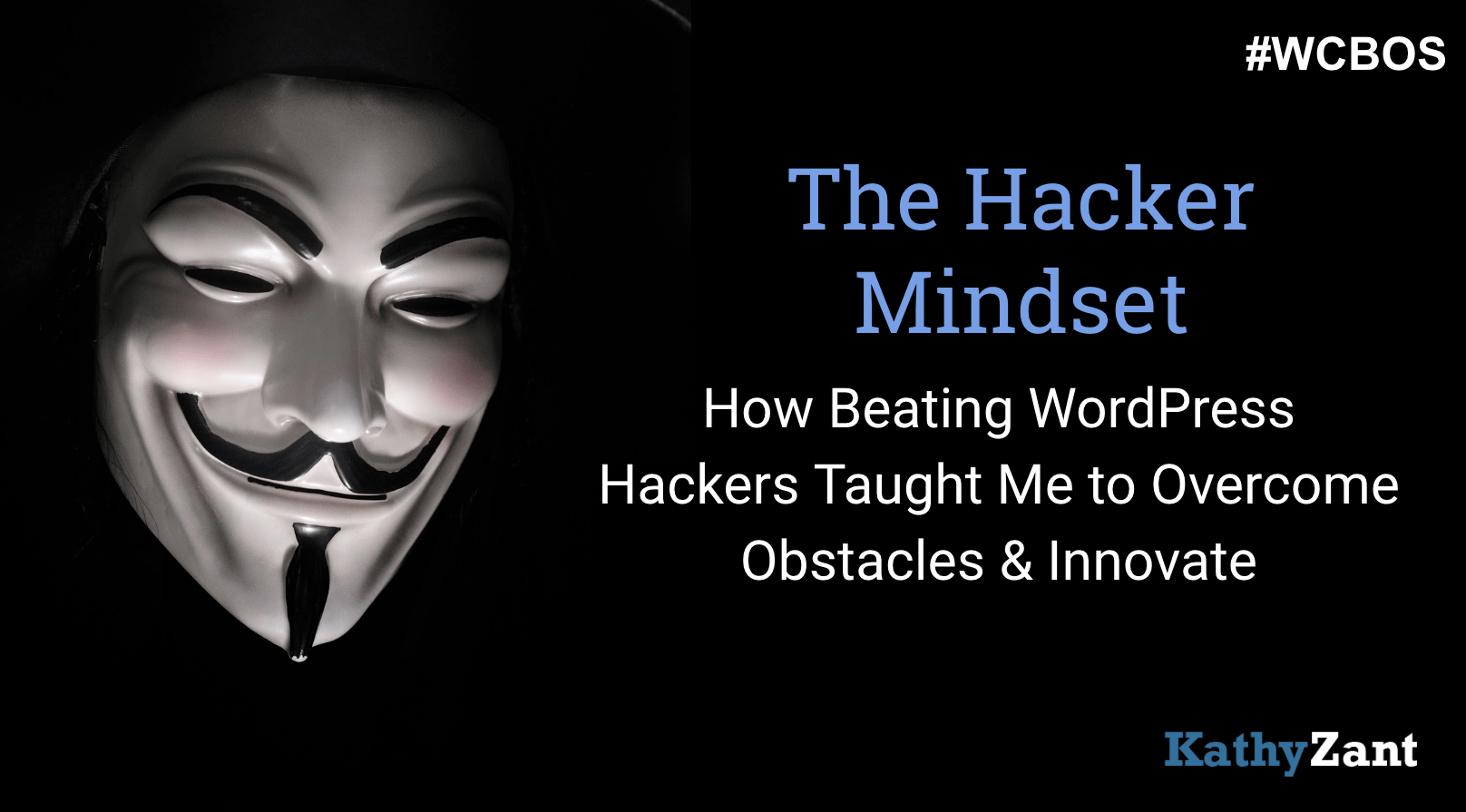 The Hacker Mindset